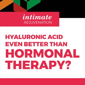 Hyaluronic acid: even better than hormonal therapy?